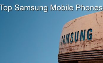 Top Samsung Mobile Phones