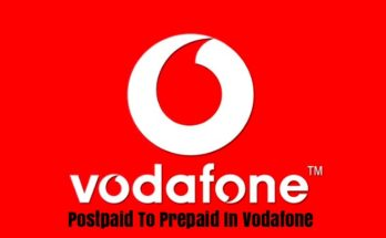 Step By Step Process Postpaid To Prepaid In Vodafone