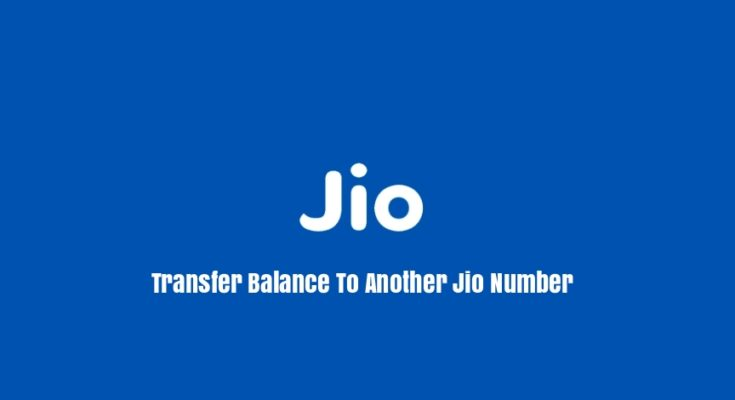 Transfer Jio Balance To Another Jio Number