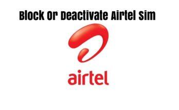 Block Or Deactivate Airtel Sim