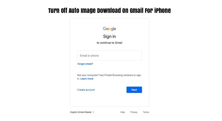 Turn Off Auto Image Download On Gmail For iPhone