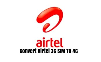 Convert Airtel 3G Sim To 4G