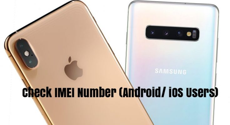 IMEI Number For Android And IOS Users