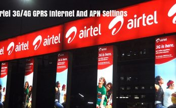 Airtel 3G/4G GPRS Internet And APN Settings