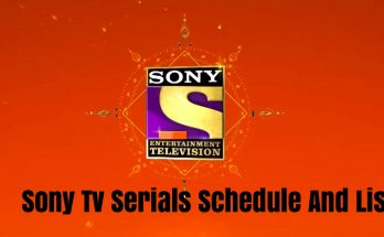 Sony Tv Serials Schedule And List