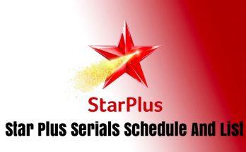 Star Plus Serials Schedule And List
