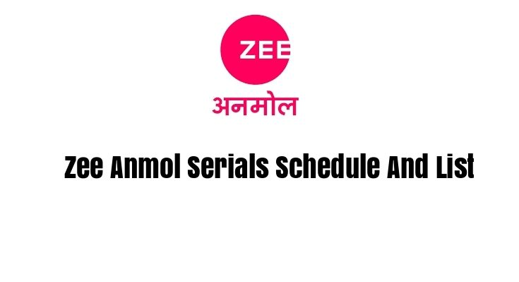 Zee Anmol Serials Schedule And List