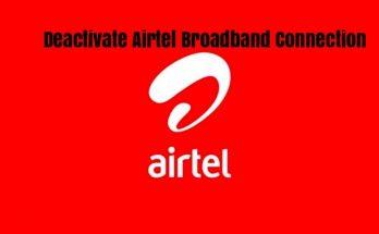 Deactivate Airtel Broadband Connection